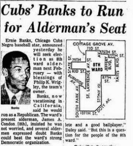Ernie Banks Runs For Office